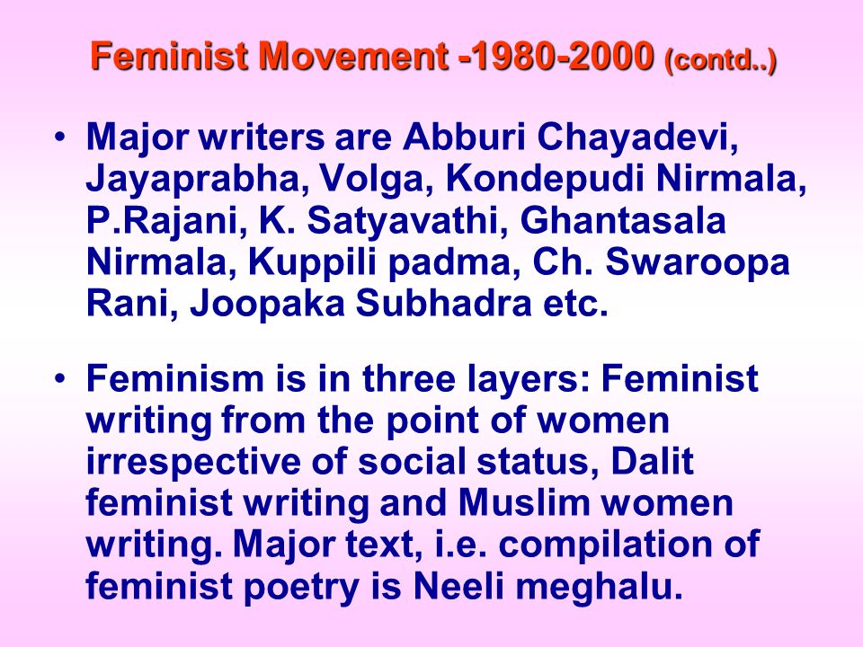 Feminist Movement (contd..)
