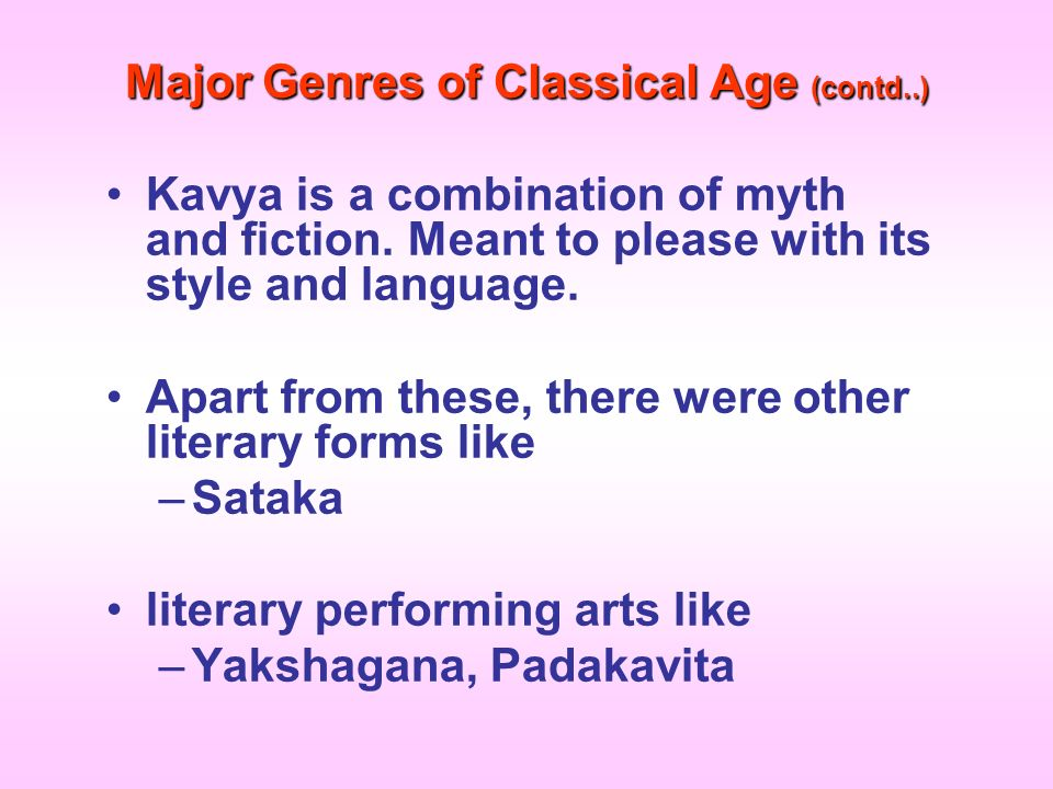 Major Genres of Classical Age (contd..)