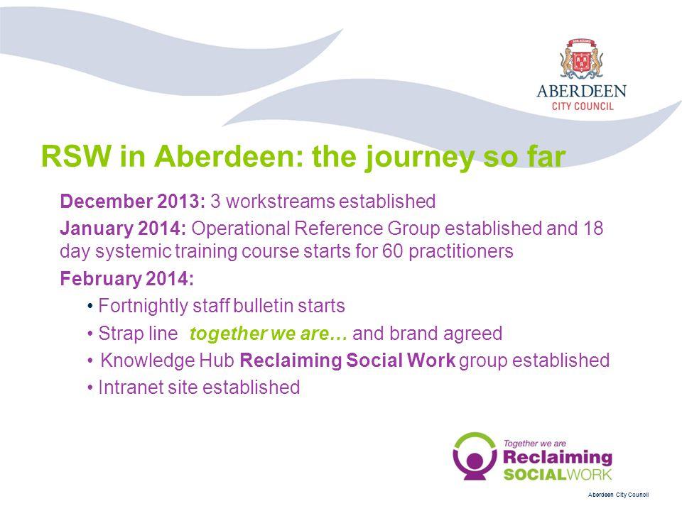 RSW in Aberdeen: the journey so far
