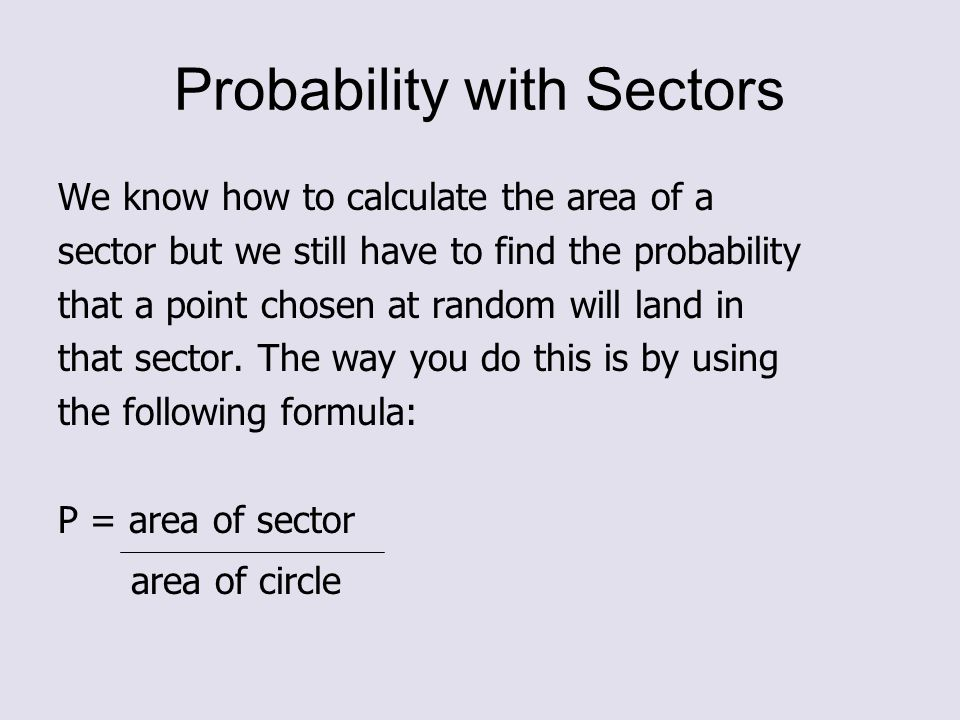 Probability with Sectors