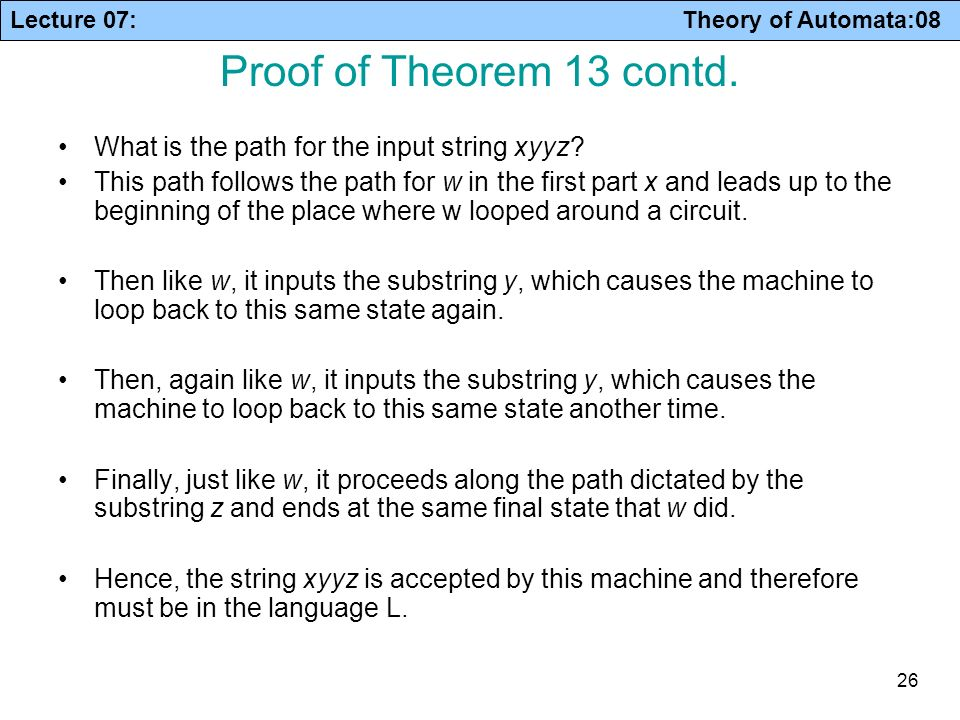 Proof of Theorem 13 contd. What is the path for the input string xyyz