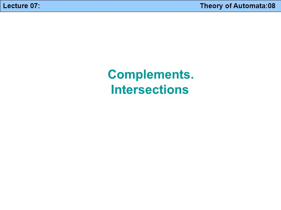 Complements. Intersections