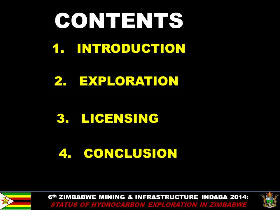 CONTENTS 1. INTRODUCTION 2. EXPLORATION 3. LICENSING 4. CONCLUSION