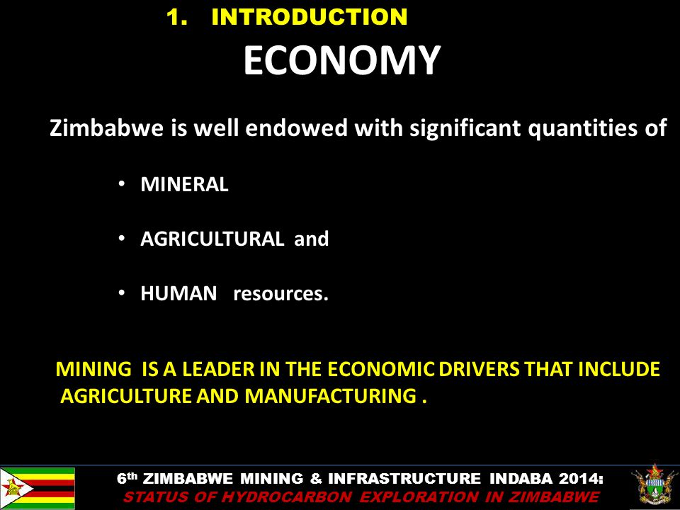 ECONOMY Zimbabwe is well endowed with significant quantities of