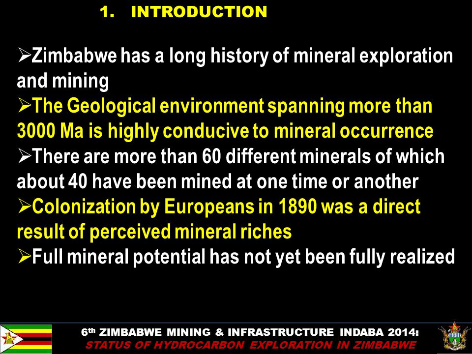 Zimbabwe has a long history of mineral exploration and mining