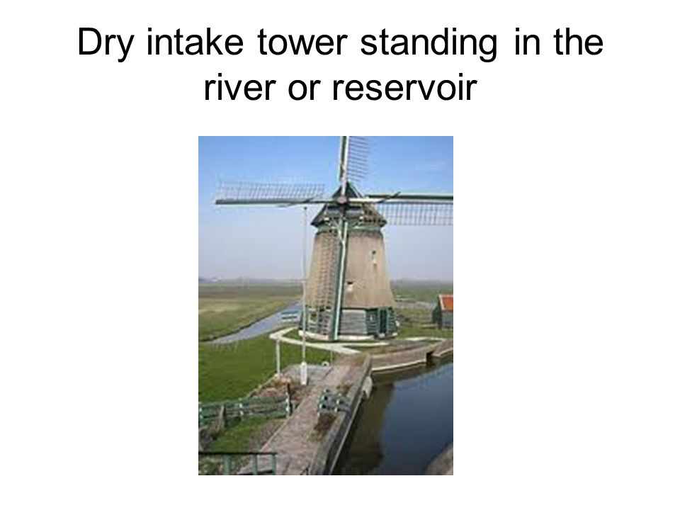 Dry intake tower standing in the river or reservoir