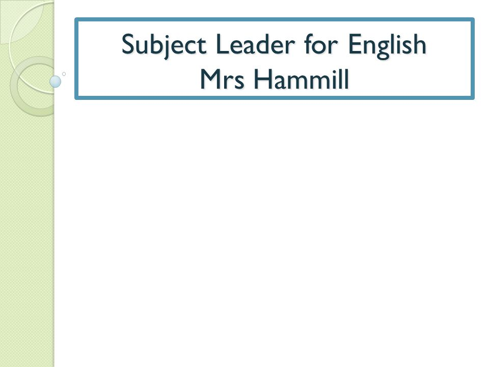 Subject Leader for English Mrs Hammill