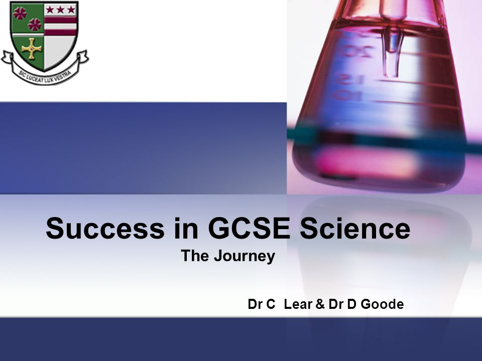 Success in GCSE Science The Journey