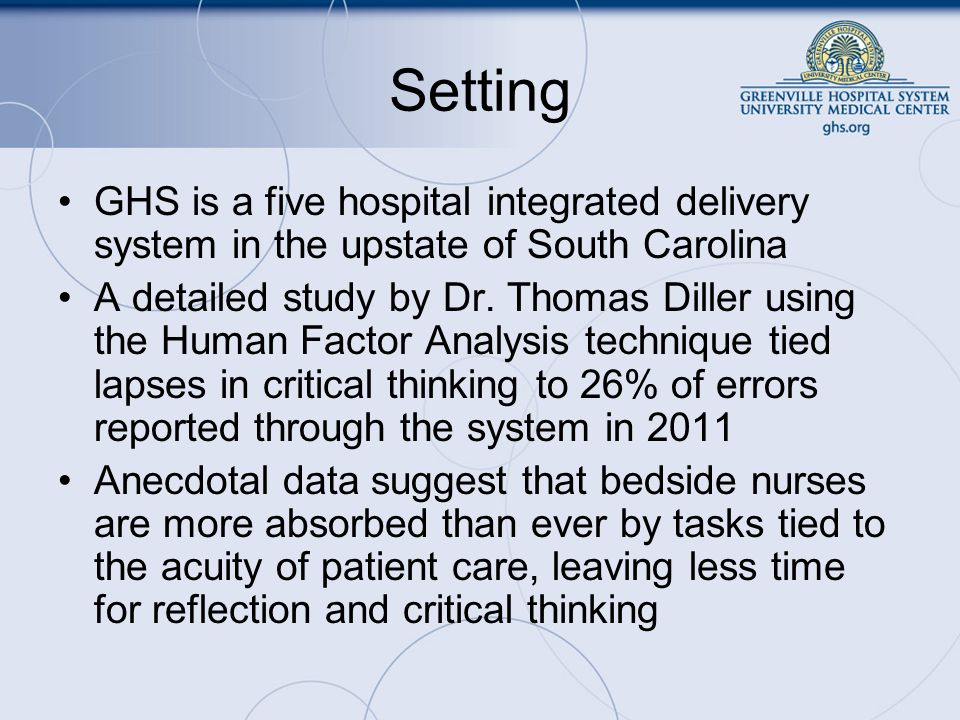 Setting GHS is a five hospital integrated delivery system in the upstate of South Carolina.
