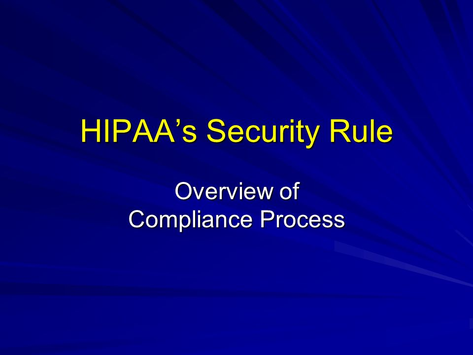 Overview of Compliance Process