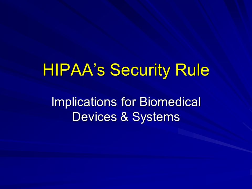 Implications for Biomedical Devices & Systems