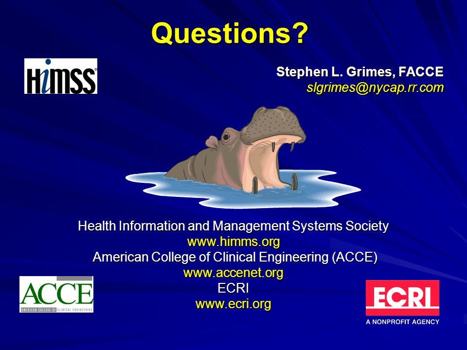 Questions Stephen L. Grimes, FACCE slgrimes@nycap.rr.com
