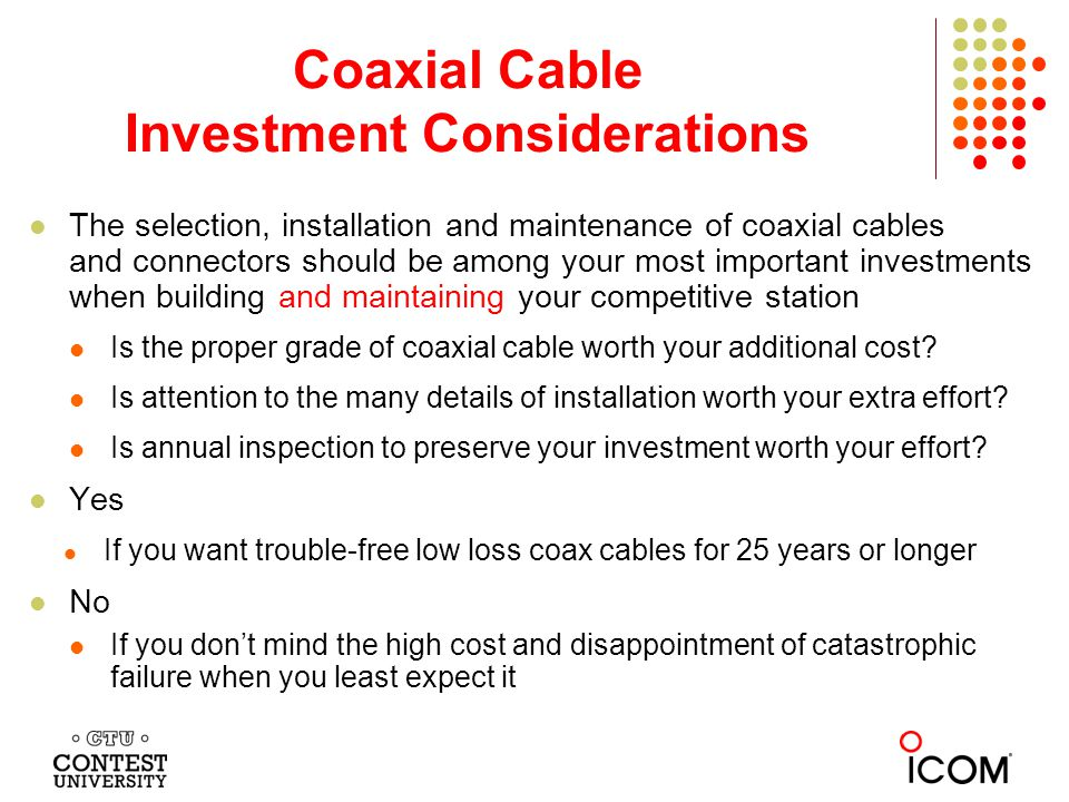 Coaxial Cable Investment Considerations