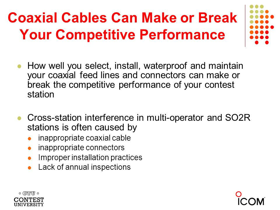Coaxial Cables Can Make or Break Your Competitive Performance