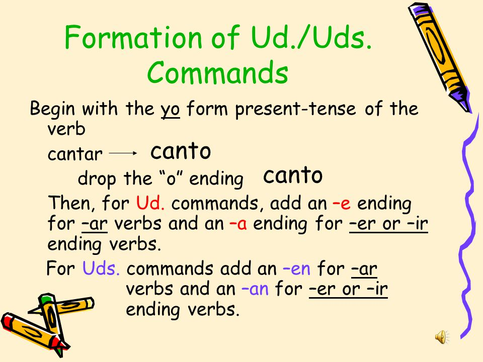 Formation of Ud./Uds. Commands
