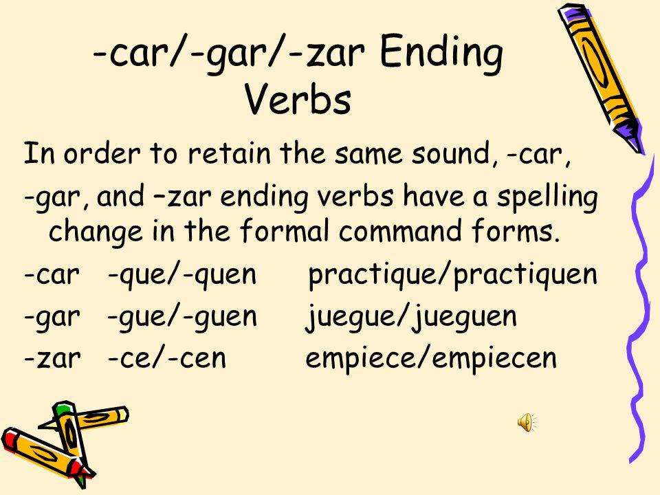 -car/-gar/-zar Ending Verbs