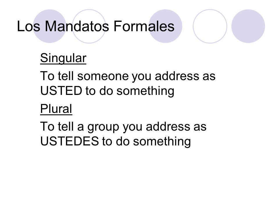 Los Mandatos Formales Singular