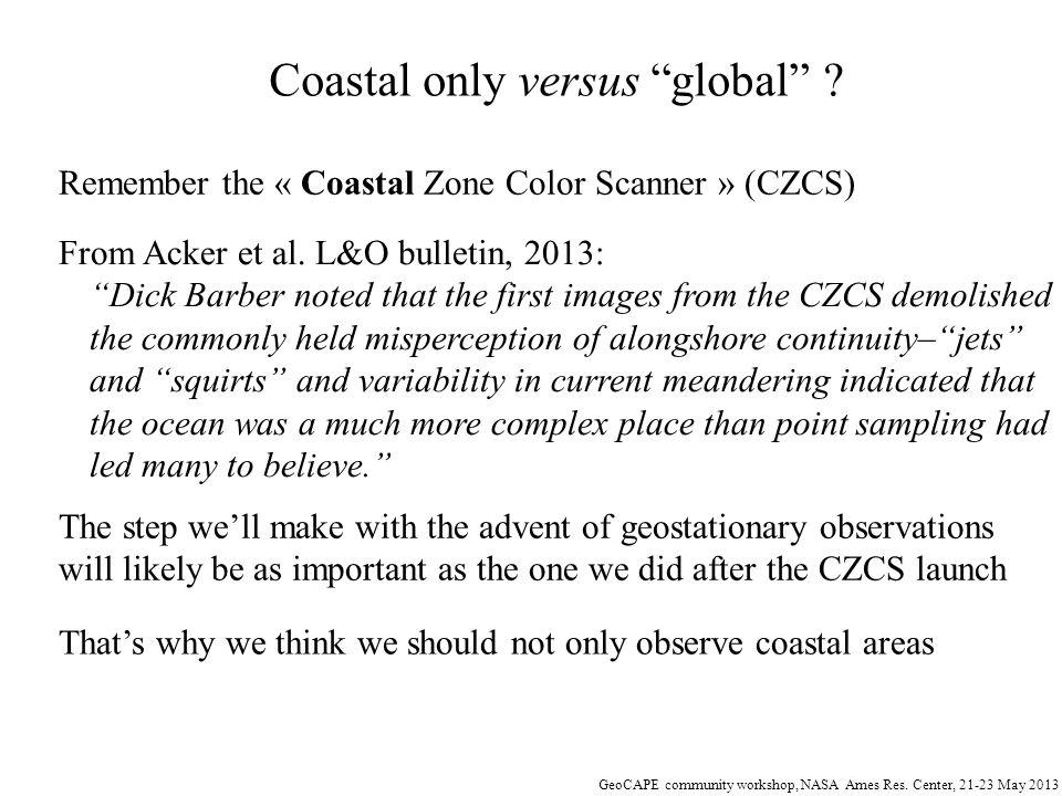 Coastal only versus global