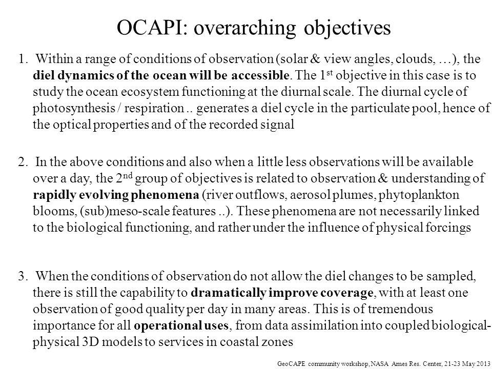 OCAPI: overarching objectives