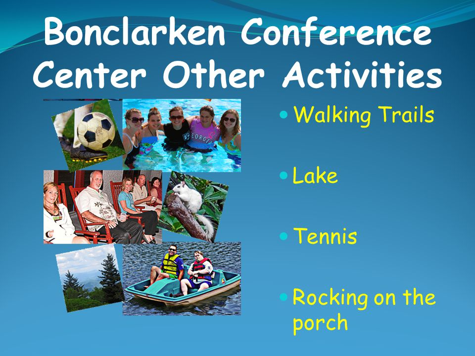 Bonclarken Conference Center Other Activities