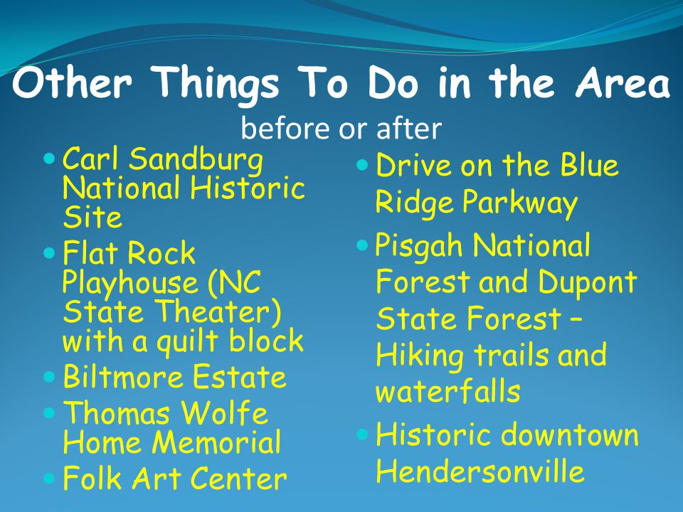Other Things To Do in the Area before or after