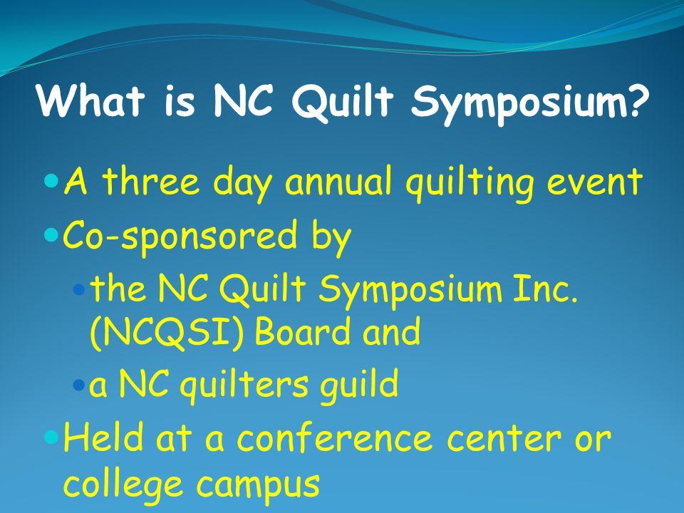 What is NC Quilt Symposium