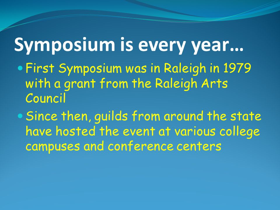 Symposium is every year…