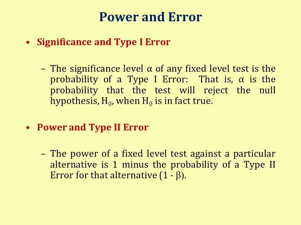 Power and Error Significance and Type I Error