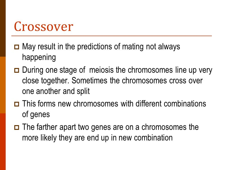 Crossover May result in the predictions of mating not always happening