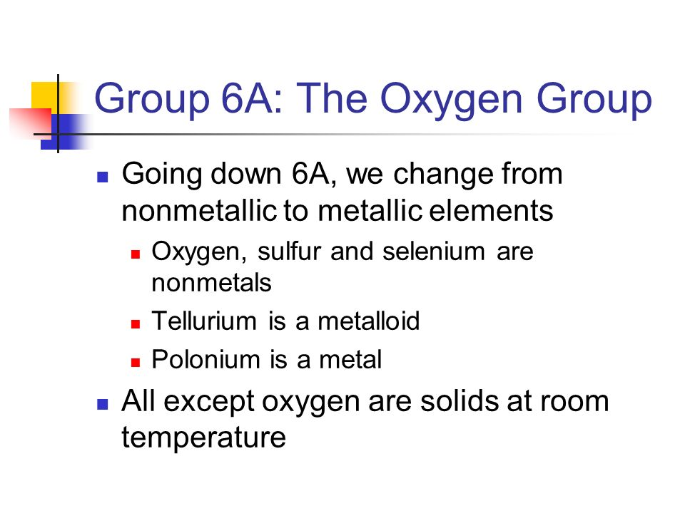 Group 6A: The Oxygen Group