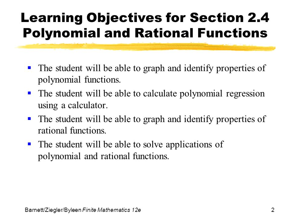 Learning Objectives for Section 2.4 Polynomial and Rational Functions