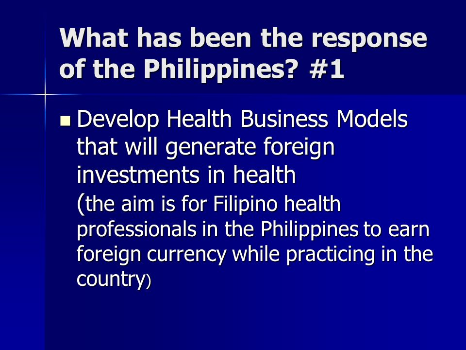 What has been the response of the Philippines #1