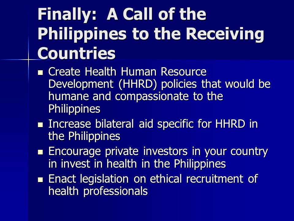 Finally: A Call of the Philippines to the Receiving Countries