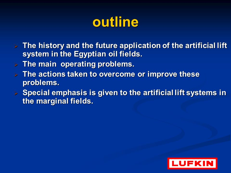 outline The history and the future application of the artificial lift system in the Egyptian oil fields.