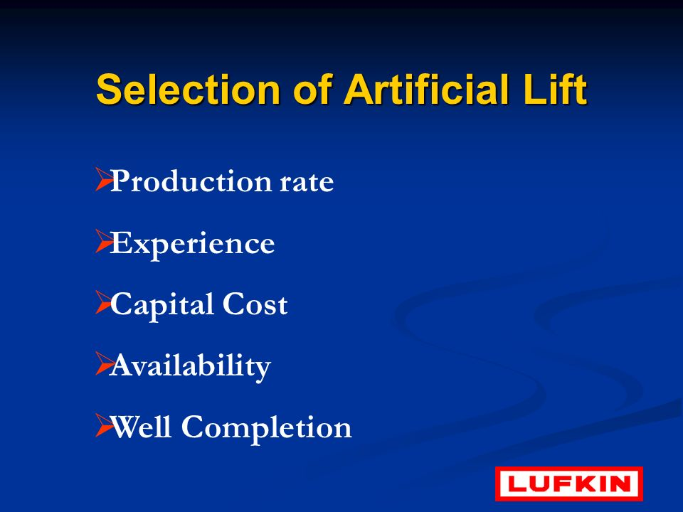Selection of Artificial Lift