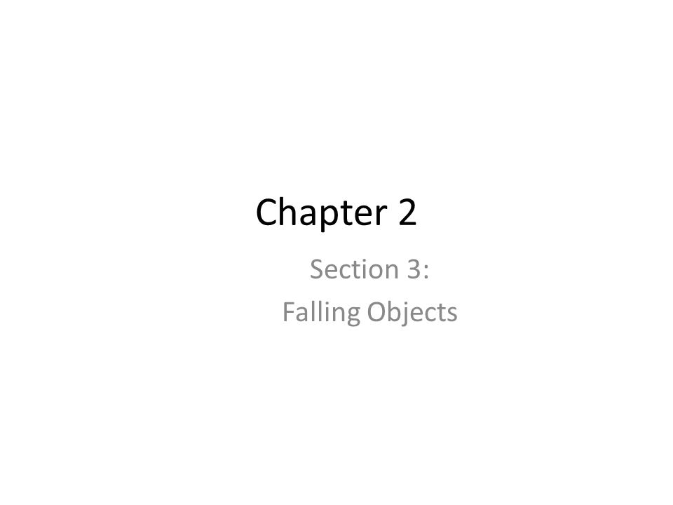 Section 3: Falling Objects