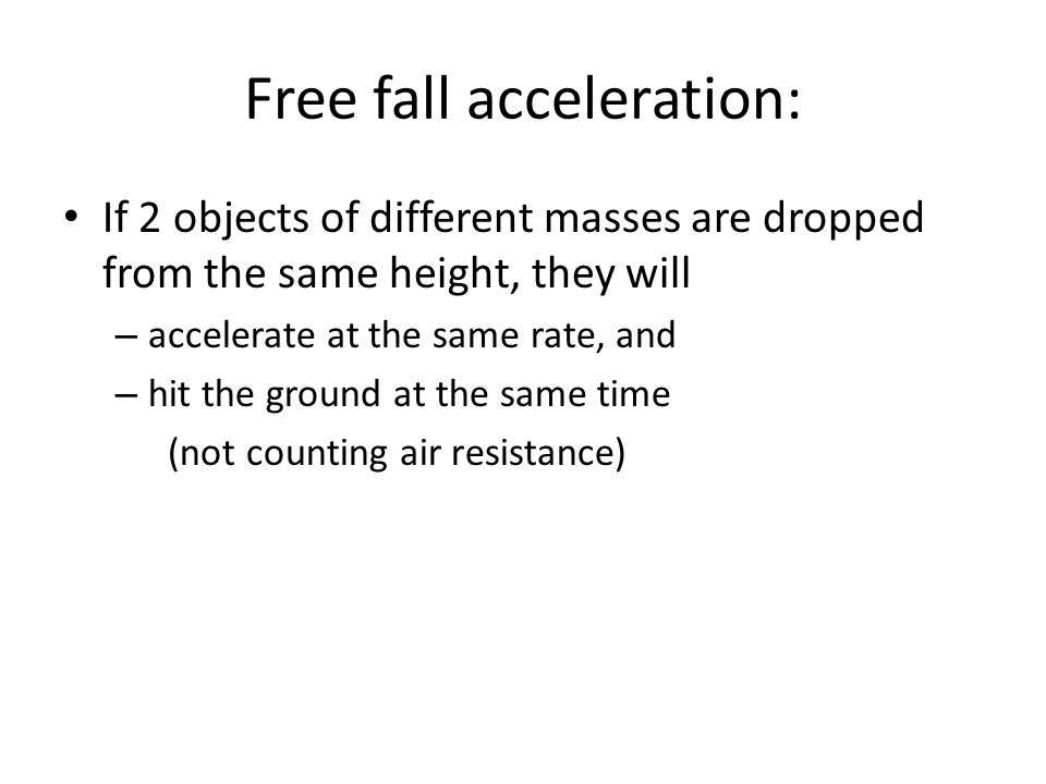 Free fall acceleration: