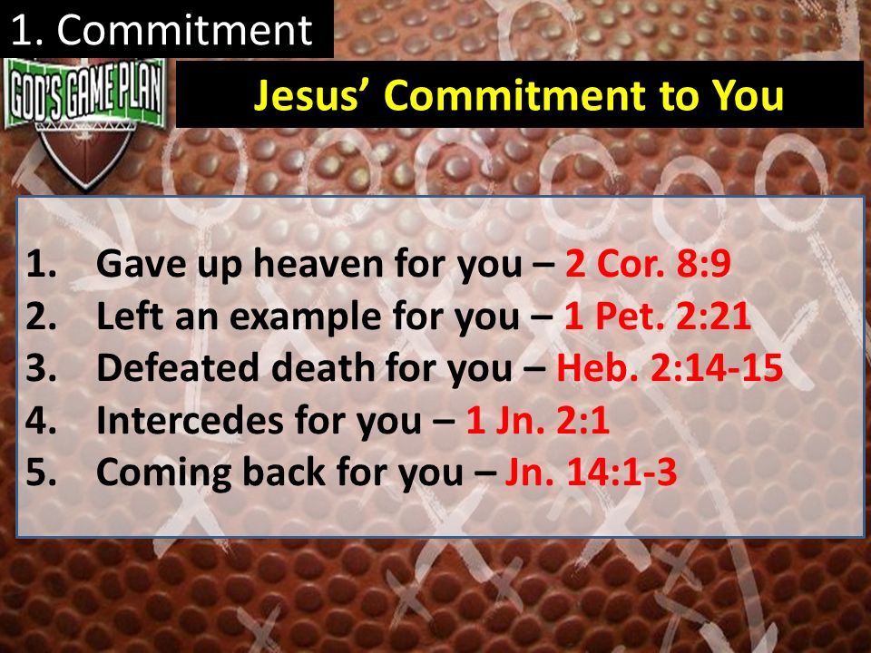 Jesus' Commitment to You