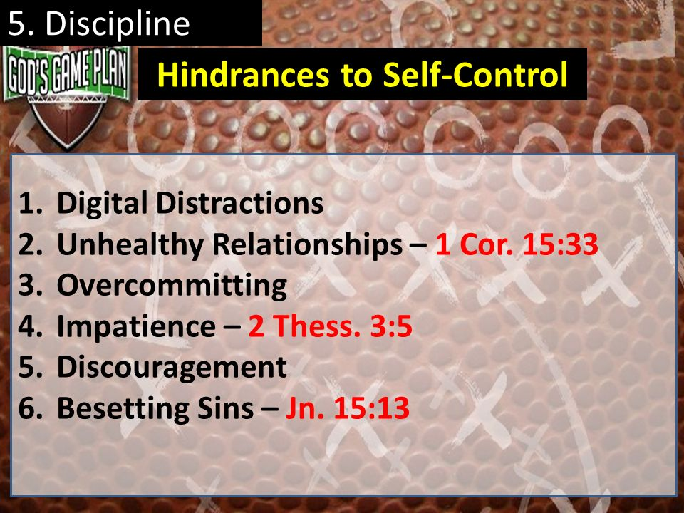 Hindrances to Self-Control