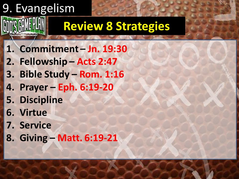 9. Evangelism Review 8 Strategies Commitment – Jn. 19:30