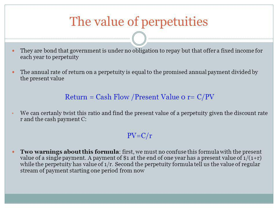 The value of perpetuities