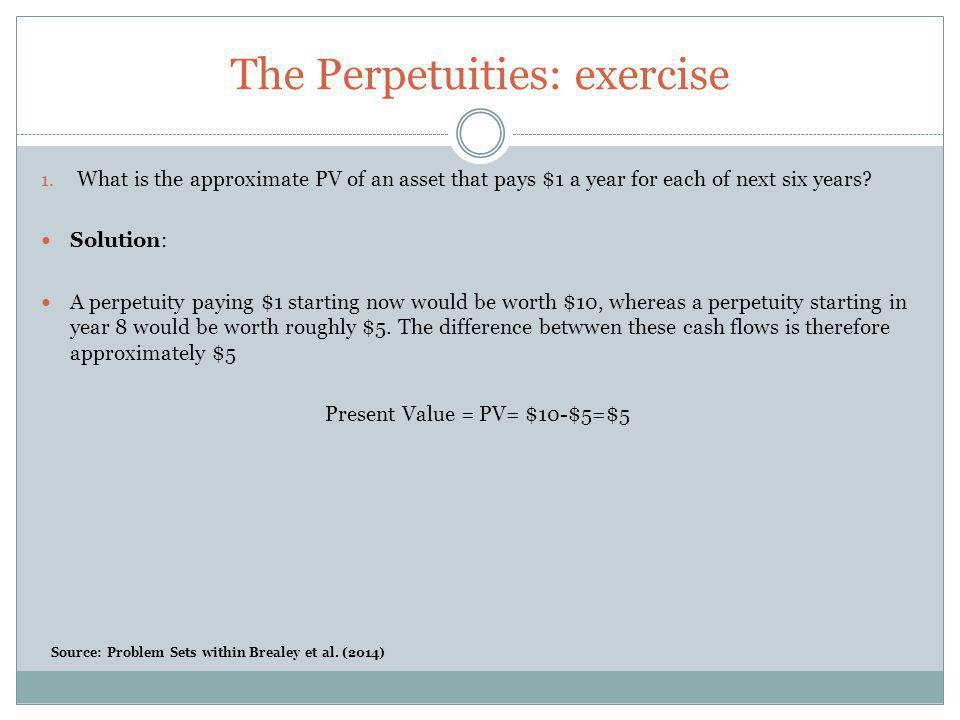 The Perpetuities: exercise