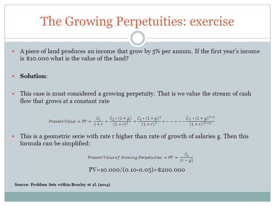 The Growing Perpetuities: exercise