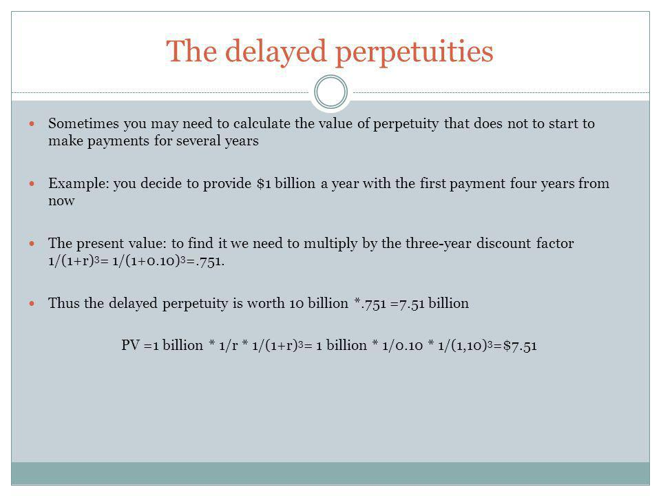 The delayed perpetuities