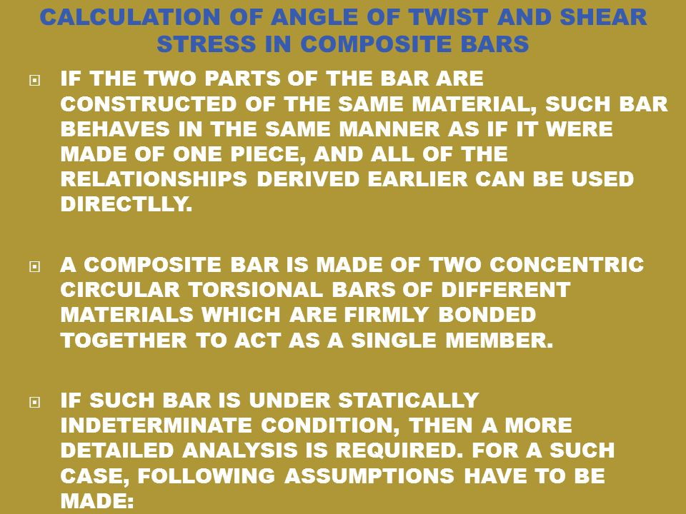 CALCULATION OF ANGLE OF TWIST AND SHEAR STRESS IN COMPOSITE BARS