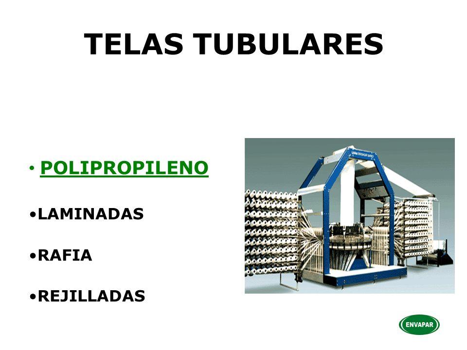 TELAS TUBULARES POLIPROPILENO LAMINADAS RAFIA REJILLADAS