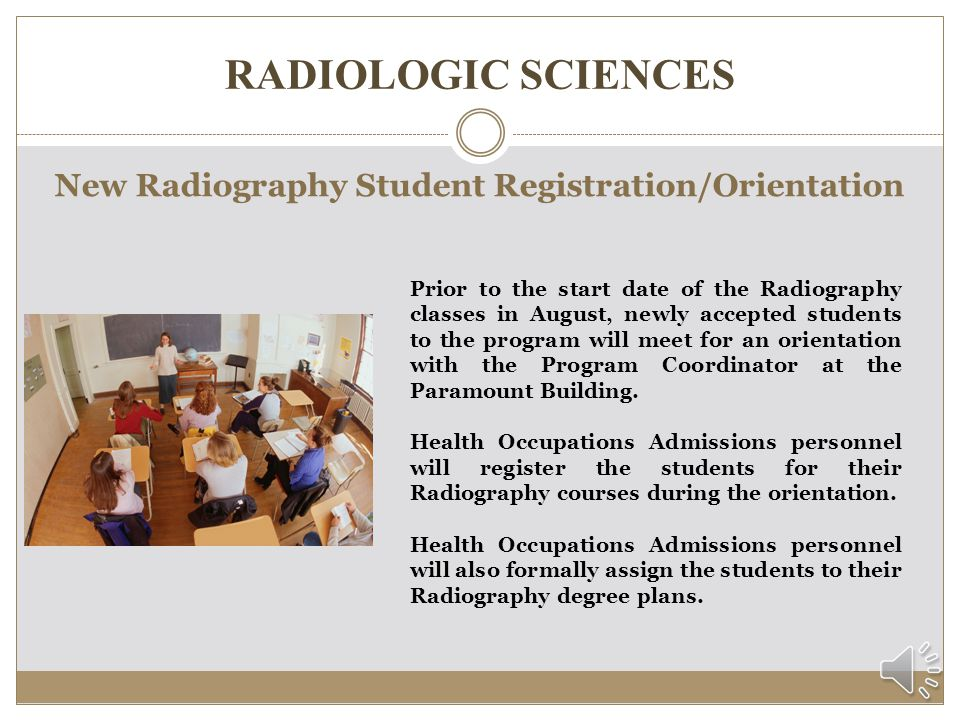 New Radiography Student Registration/Orientation