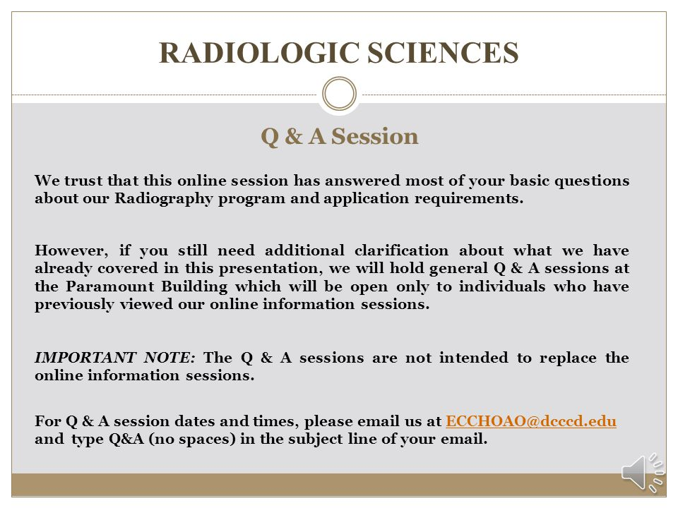 RADIOLOGIC SCIENCES Q & A Session