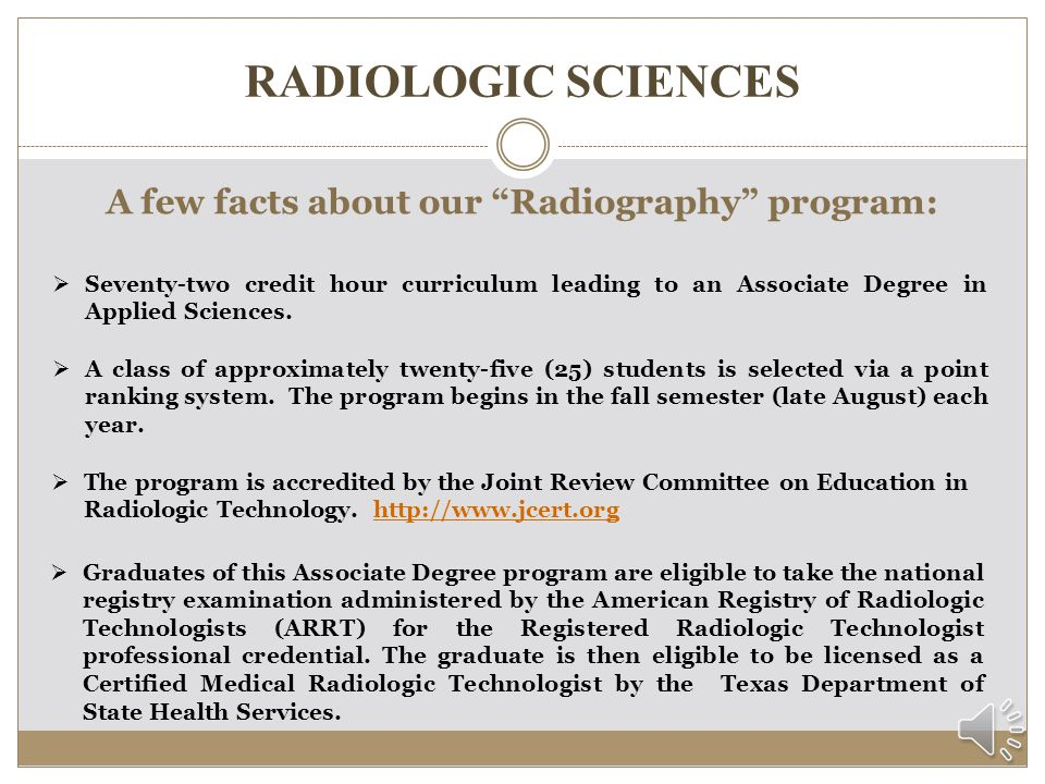A few facts about our Radiography program: