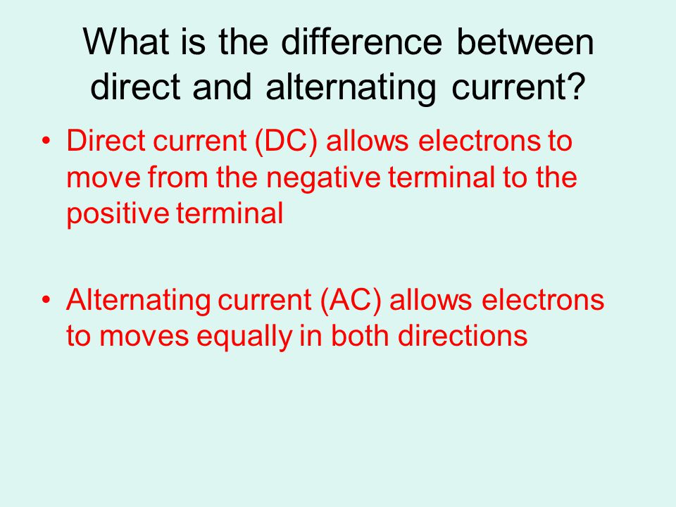 What is the difference between direct and alternating current